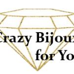 Crazy Bijoux for You